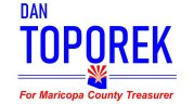 Dan Toporek for Maricopa County Treasurer